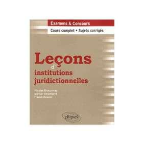 LEÇONS D'INSTITUTIONS JURIDICTIONNELLES : EXAMENS & CONCOUR