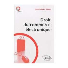 DROIT DU COMMERCE ELECTRONIQUE ELLIPSES