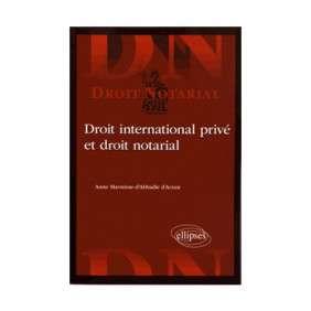 DROIT INTERNATIONAL PRIVE ET DROIT NOTARIAL