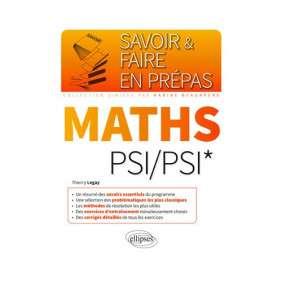 MATHS PSI/PSI* - SAVOIRS ESSENTIELS DU PROGRAMME