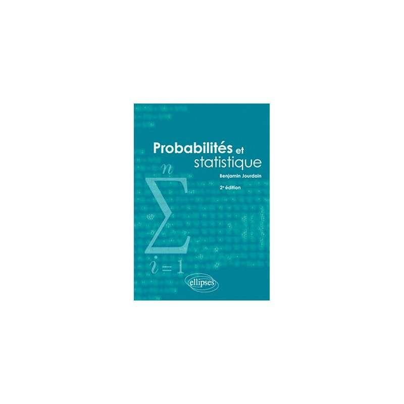 PROBABILITES ET STATISTIQUES 2EME EDITION