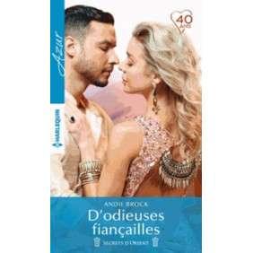 D'ODIEUSE FIANCAILLES