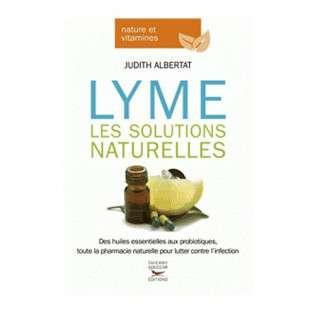 MALADIE DE LYME - LES SOLUTIONS NATURELLES