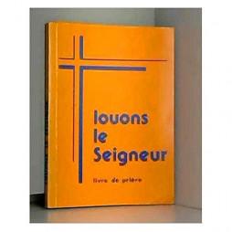 LOUONS LE SEIGNEUR