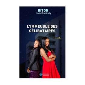L'IMMEUBLE DES CELIBATAIRES -ISAIE BITON KOULIBALY