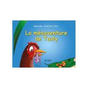 LA MESAVENTURE DE TAVLY...