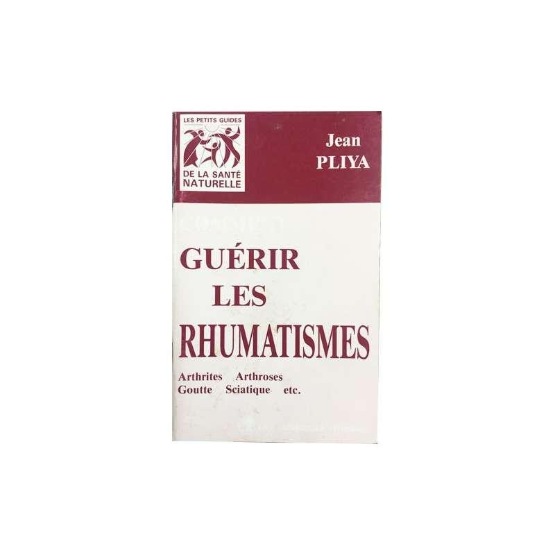 COMMENT GUERIR LES RHUMATISMES PLIYA