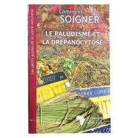 COMMENT SOIGNER LE PALUDISME PLIYA