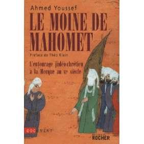 LE MOINE DE MAHOMET