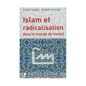 ISLAM ET RADICALISATION DANS LE MONDE DU TRAVAIL