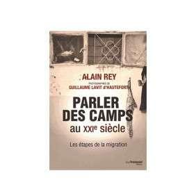 PARLER DES CAMPS DU XXIE SIECLE