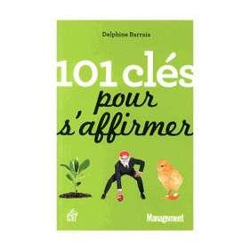 101 CLES POUR S'AFFIRMER