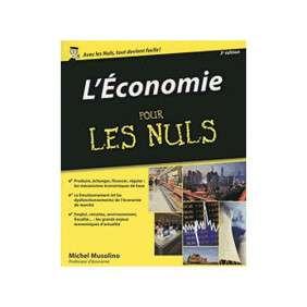 L'ECONOMIE POUR LES NULS, 3E EDITION