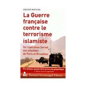 LA GUERRE FRANCAISE CONTRE LE TERRORISME ISLAMISTE DE L OPERATION SERVAL AUX AT
