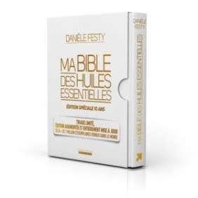 BIBLE DES HUILES ESSENTIELLES LUXE SPECIAL 10 ANS