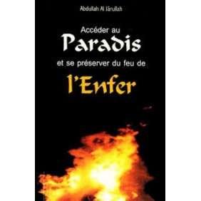 ACCEDER AU PARADIS ET SE PRESE RVER DU FEU