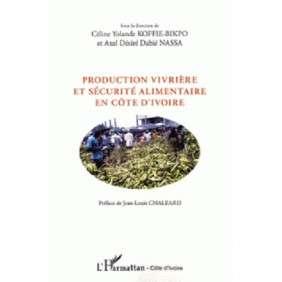 PRODUCTION VIVRIERE ET SECURITE ALIMENTAIRE EN COTE D'IVOIRE