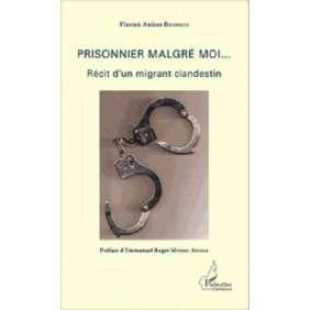 PRISONNIER MALGRE MOI