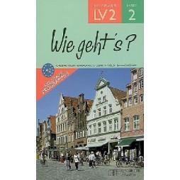 WIE GEHT'S ? ALLEMAND LV2 ANNEE 2 - LIVRE DE L'ELEVE - EDITION 2006