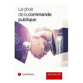 LE DROIT DE LA COMMANDE PUBLIQUE