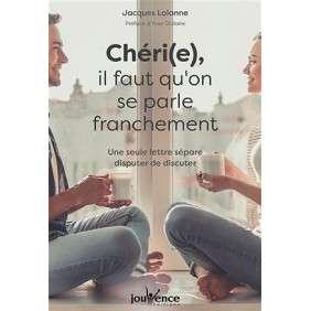CHERI(E), IL FAUT QU'ON SE PARLE FRANCHEMENT