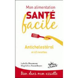ANTICHOLESTEROL ALIMENTATION SANTE FACILE