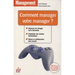 COMMENT MANAGER VOTRE MANAGER
