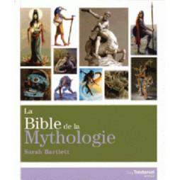 BIBLE DE LA MYTHOLOGIE (LA)