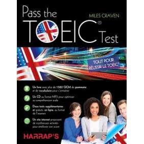 PASS THE TOEIC TEST - TOUT POUR REUSSIR LE TOEIC