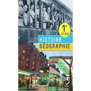 HISTOIRE-GEOGRAPHIE 1RE STMG ED. 2012 - LIVRE DE L'ELEVE