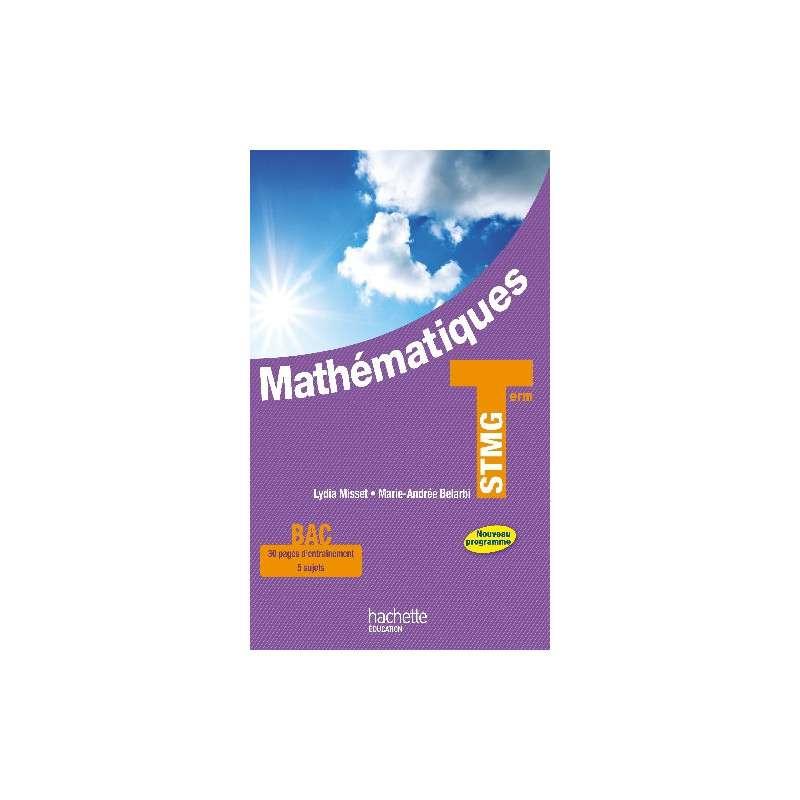 MATHEMATIQUES TERMINALE STMG:NOUVEAU PROGRAMME -MAI 2013