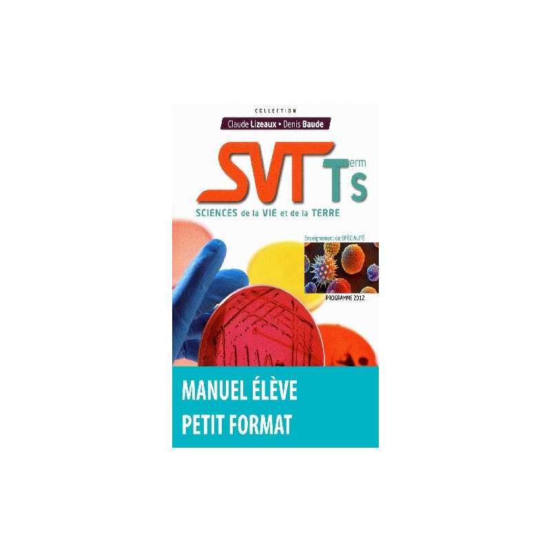SVT TERMINALE S SPECIALITE MANUEL PETIT FORMAT 2012