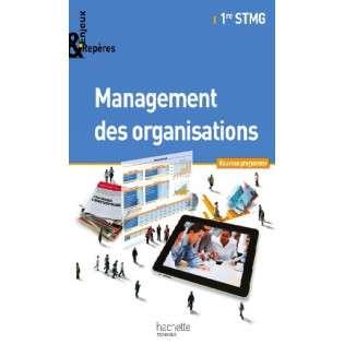 MANAGEMENT DES ORGANISATIONS 1ER STMG