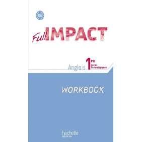 FULL IMPACT ANGLAIS WORKBOOK 1ER STMG