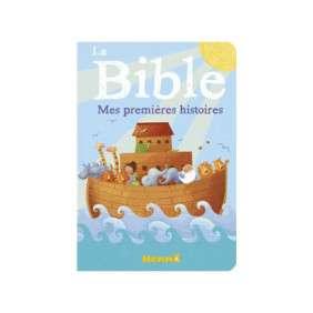 LA BIBLE : MES PREMIERES HISTOIRES