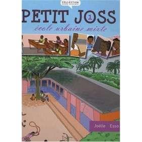 PETIT JOSS ECOLE URBAINE MIXTE TOME 1