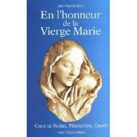 EN L'HONNEUR DE LA VIERGE MARIE