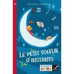RIBAMBELLE CE1 SERIE ROUGE ED 2016- LE PETIT VOLEUR D'INSTANTS (ALBUM N 1)