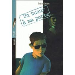 UN TUEUR A MA PORTE ED.2005