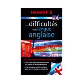 HARRAP'S DIFFICULTES DE LA LANGUE ANGLAISE