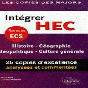 INTÉGRER HEC, TOUT EN UN ECS : HISTOIRE, GÉOGRAPHIE, GÉOPOLITIQUE, CULTURE GÉNÉRALE
