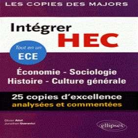 INTÉGRER HEC, TOUT EN UN ECE : ÉCONOMIE, SOCIOLOGIE, HISTOIRE, CULTURE GÉNÉRALE