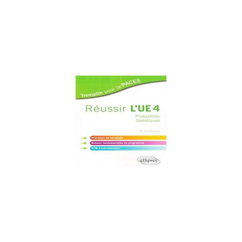 REUSSIR L'UE4 PROBABILITES STATISTIQUES