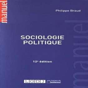 SOCIOLOGIE POLITIQUE, 12EME ED.