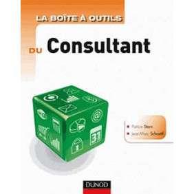 LA BOITE A OUTILS DU CONSULTANT - 2E EDITION