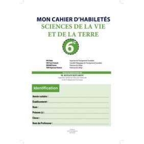 MON CAHIER D'HABILETES SVT 6EME