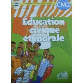 EDUCATION CIVIQUE ET MORALE CM2 -ECOLE ET NATION