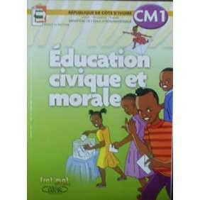 EDUCATION CIVIQUE ET MORALE CM1 ECOLE ET NATION