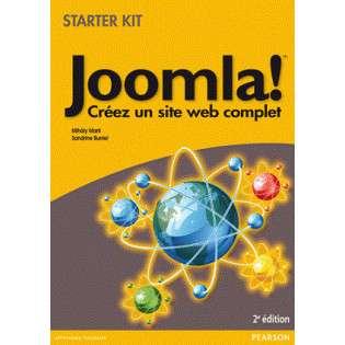 JOOMLA! 2E EDITION - CREEZ UN SITE WEB COMPLET