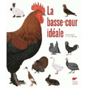LA BASSE-COUR IDEALE